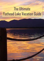 The Flathead Lake Vacation Guide